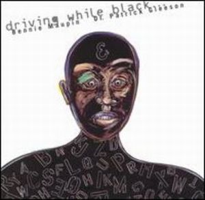 Bennie Maupin Driving While Black (with Dr. Patrick Gleeson) album cover