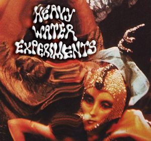 Heavy Water Experiments by HEAVY WATER EXPERIMENTS album cover