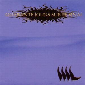 Quarante Jours Sur Le Sinaï by NIL album cover