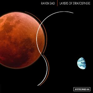 Raven Sad - Layers Of Stratosphere CD (album) cover