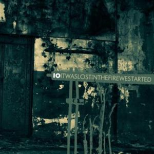 Io Itwaslostinthefirewestarted album cover