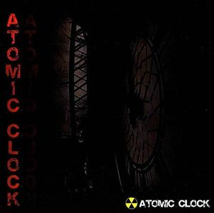 Atomic Clock by ATOMIC CLOCK album cover