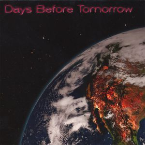 Days Before Tomorrow Days Before Tomorrow album cover