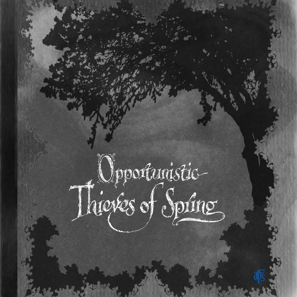 Opportunistic Thieves Of Spring by FOREST OF STARS, A album cover