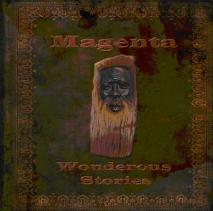 Wonderous Stories by MAGENTA album cover