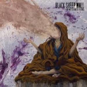 Black Sheep Wall No Matter Where It Ends album cover