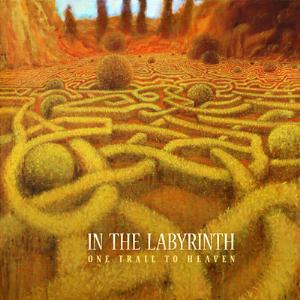 In The Labyrinth - One Trail To Heaven CD (album) cover
