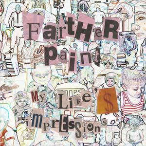 Farther Paint My life's Impression album cover