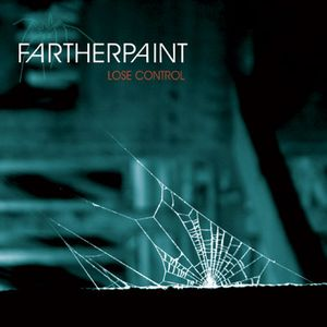 Farther Paint Lose Control album cover