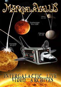 Intergalactic Video Archives by MANGALA VALLIS album cover