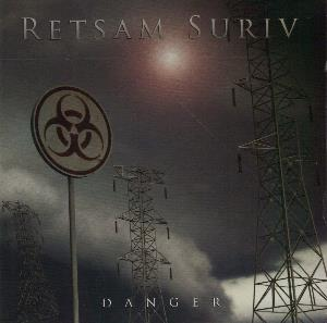 Danger by RETSAM SURIV album cover