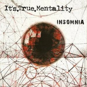 Insomnia by IT'S.TRUE.MENTALITY album cover