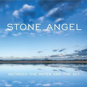Stone Angel Between The Water And The Sky album cover