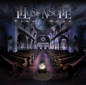 Final Hour by ILLUSION SUITE album cover
