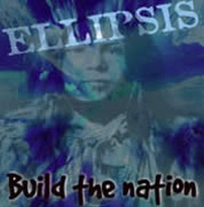 Ellipsis Build The Nation album cover