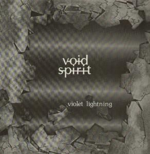 Ian MacFarlane Void Spirit (as Violet Lightning) album cover