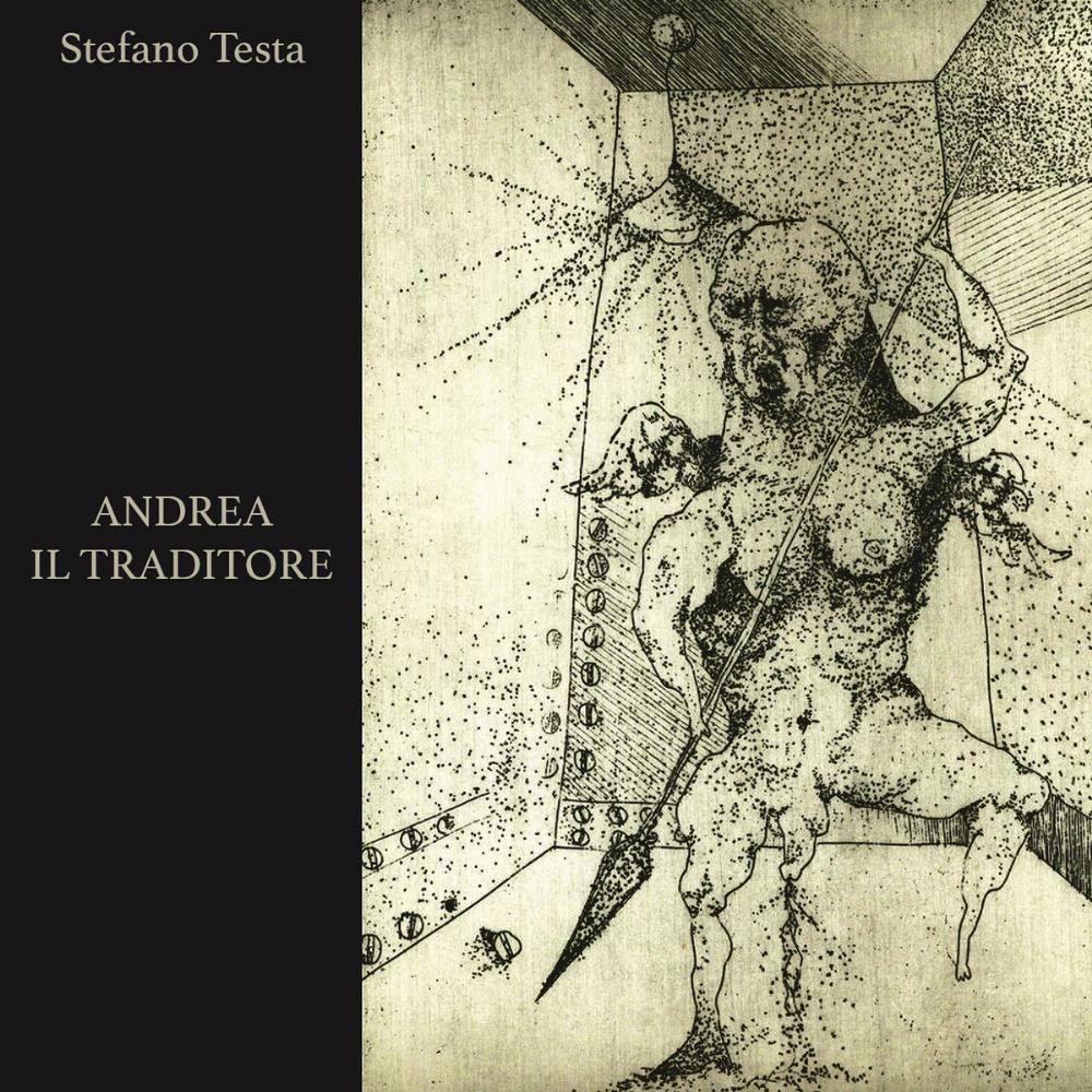 Andrea Il Traditore by TESTA, STEFANO album cover