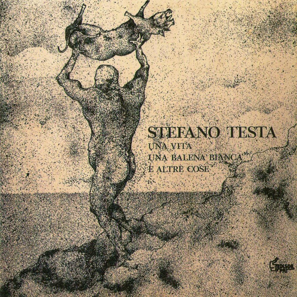 Una Vita Una Balena Bianca E Altre Cose by TESTA, STEFANO album cover