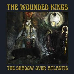 The Wounded Kings The Shadow Over Atlantis album cover