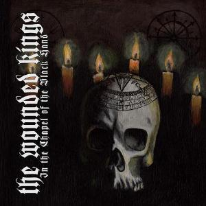 The Wounded Kings In The Chapel Of The Black Hand album cover