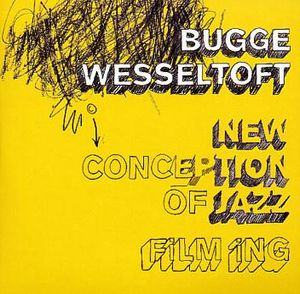 Bugge Wesseltoft - New Conception Of Jazz: Film Ing CD (album) cover
