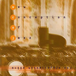 Bugge Wesseltoft - New conception of Jazz CD (album) cover