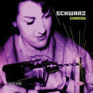 Schwarz Cheesy album cover