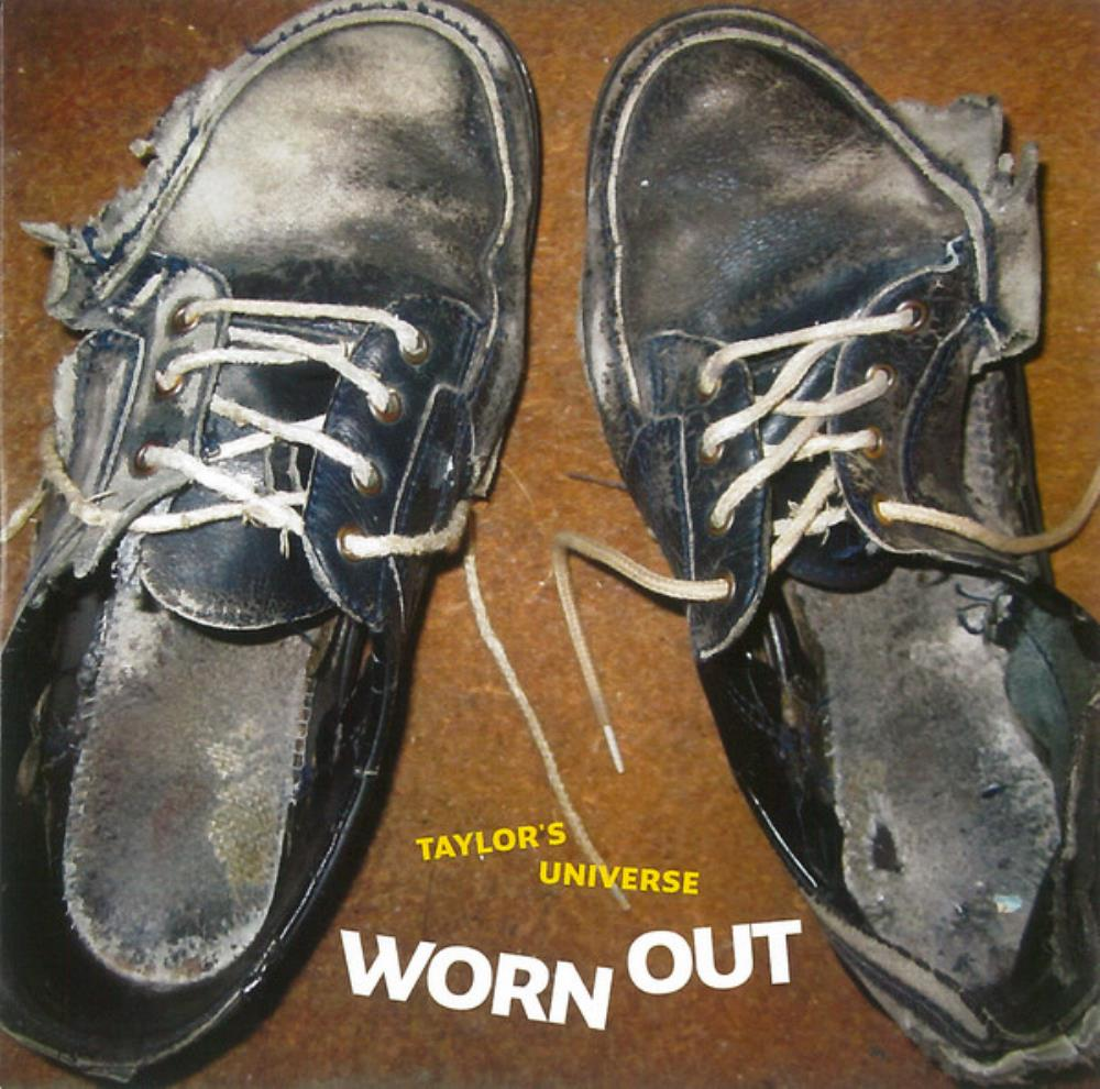 Taylor's Universe - Worn Out CD (album) cover