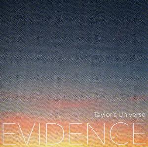 Taylor's Universe - Evidence CD (album) cover