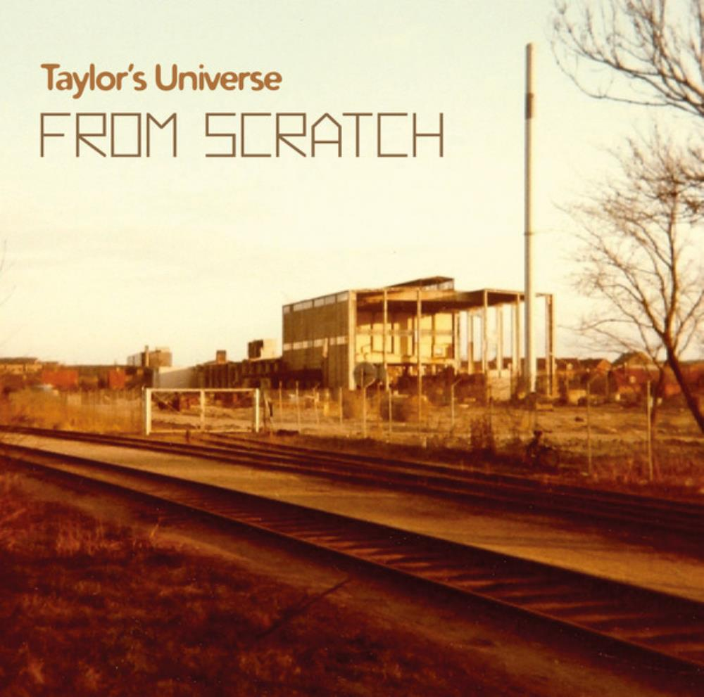 From Scratch by TAYLOR'S UNIVERSE album cover