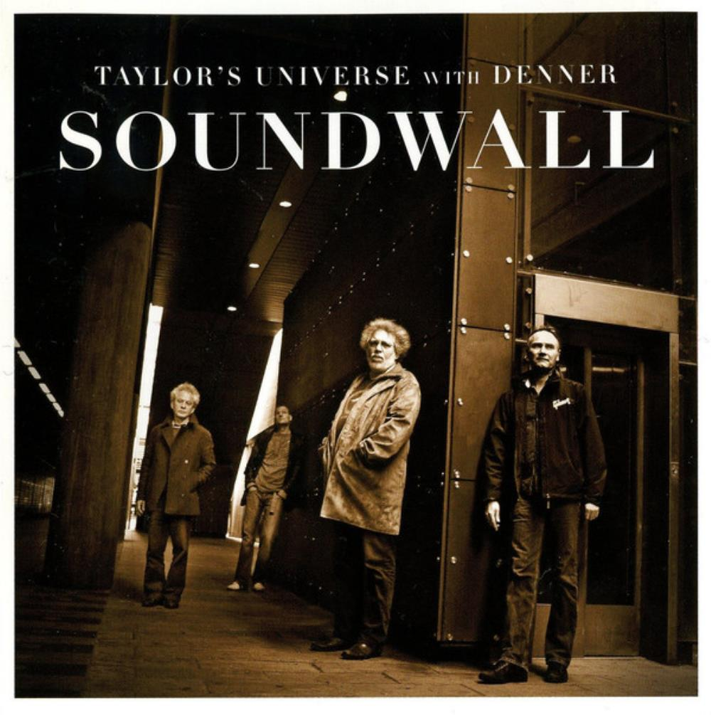 Taylor's Universe - Taylor's Universe & Denner: Soundwall CD (album) cover