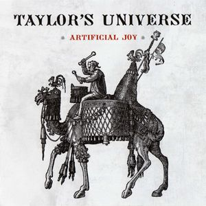 Taylor's Universe - Artificial Joy CD (album) cover
