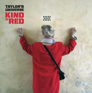Kind of Red by TAYLOR'S UNIVERSE album cover