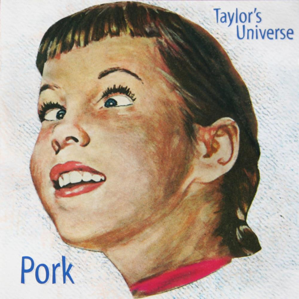 Taylor's Universe Pork album cover