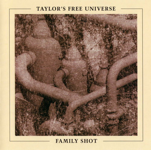 Taylor's Free Universe - Family Shot CD (album) cover