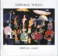 Special Alloy by COMMUNIO MUSICA album cover