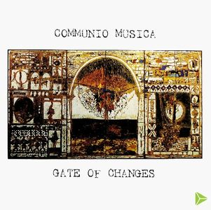 Communio Musica Gate of Changes album cover