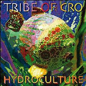 Tribe Of Cro Hydroculture album cover