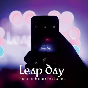 Live At The Northern Prog Festival by LEAP DAY album cover