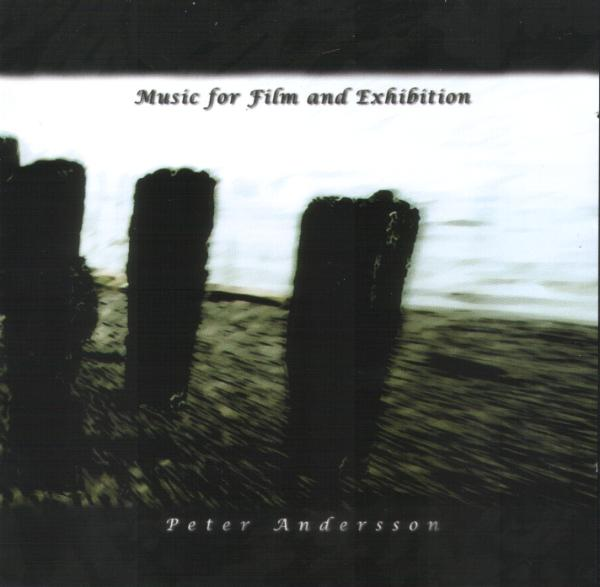 Music For Film And Exhibition by ANDERSSON, PETER album cover