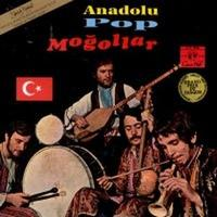 Danses et Rythmes de la Turquie d'hier á Aujourd'hui (Anadolu Pop) by MOĞOLLAR album cover