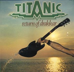 Return Of Drakkar by TITANIC album cover