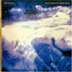 Ataxia Automatic Writing album cover