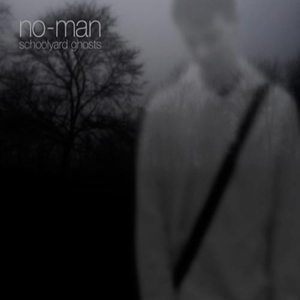 No-Man Schoolyard Ghosts album cover