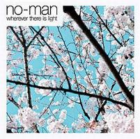 No-Man Wherever There Is Light album cover