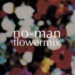 No-Man - Flowermix CD (album) cover