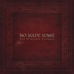 The Epillanic Choragi by NO MADE SENSE album cover