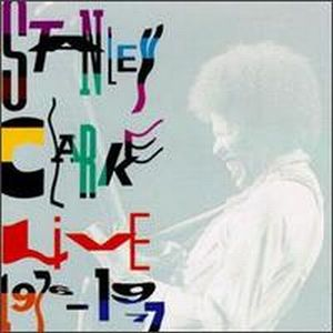 Live 1976-1977 by CLARKE, STANLEY album cover