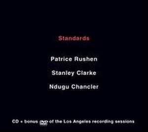Stanley Clarke Standards ( with Leon Ndugu Chancler  and Patrice Rushen) album cover