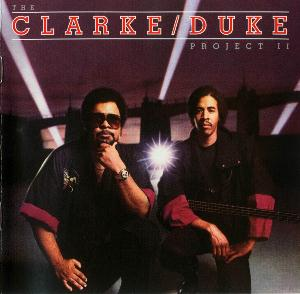 Stanley Clarke The Clarke Duke Project 2 album cover